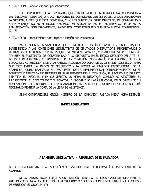 Reglamento Interno de la Asamblea Legislativa obliga a imponer sanción a Medardo González por inasistencia. El diputado del FMLN sólo ha asistido 6 días a su trabajo desde que ganó un curul en la elección de 2012.